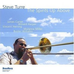 Steve Turre - The Spirits Up Above (2004)