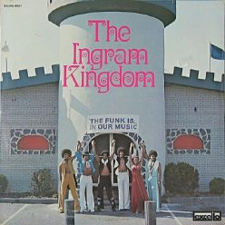 The Ingram Kingdom - The Funk Is In Our Music (1976)