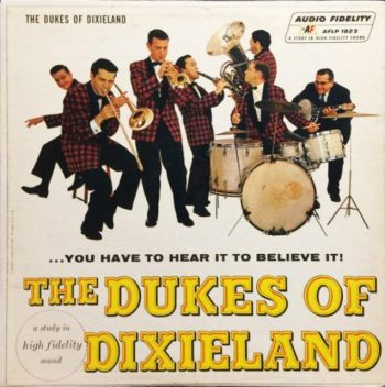 The Phenomenal Dukes of Dixieland - ...You Have To Hear It To Believe It! (1967)