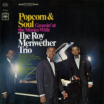The Roy Meriwether Trio - Popcorn & Soul (1966)