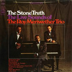 The Roy Meriwether Trio - The Stone Truth (1966)