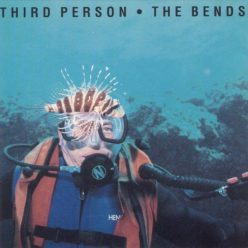 Third Person - The Bends (1991)