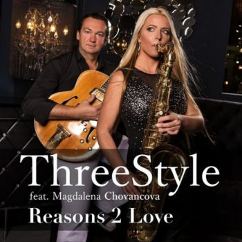 Threestyle feat. Magdalena Chovancova - Reasons 2 Love (2018)