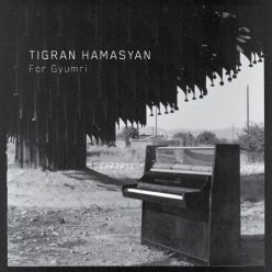 Tigran Hamasyan - For Gyumri (2018)