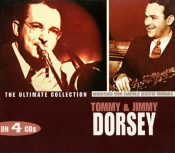 Tommy & Jimmy Dorsey - The Ultimate Collection (2003)