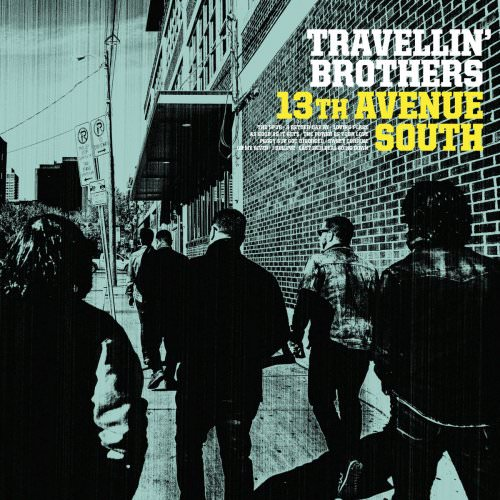 Travellin' Brothers - 13th Avenue South (2018)