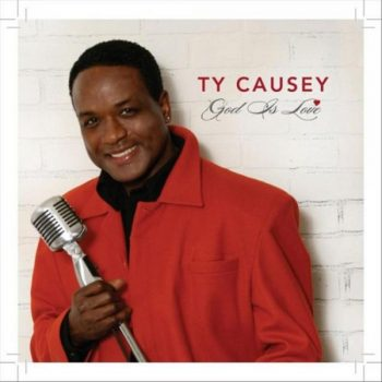 Ty Causey - God Is Love (2017)
