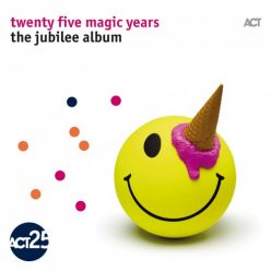 VA - Twenty Five Magic Years: The Jubilee Album (2017)