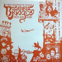 VA - Bosporus Bridges: A Wide Selection Of Turkish Jazz And Funk 1969-1978 (2005)
