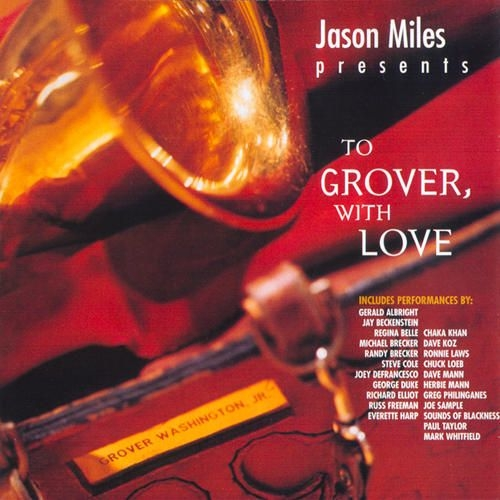 VA – Jason Miles Presents – To Grover, With Love (2006) | download album