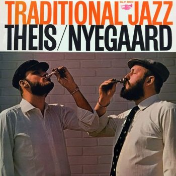 Theis/Nyegaard Jazzband - Traditional Jazz (1965/2017)