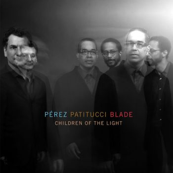 Pérez / Patitucci / Blade - Children Of The Light (2015)