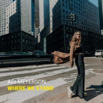 Adi Meyerson - Where We Stand (2018)