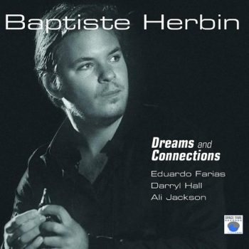 Baptiste Herbin - Dreams and Connections (2018)