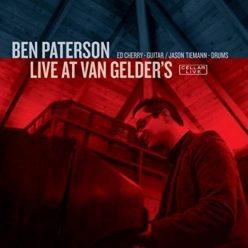 Ben Paterson - Live At Van Gelder's (2018)