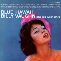 Billy Vaughn - Blue Hawaii (1959)