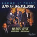 Black Art Jazz Collective - Armor of Pride (2018)