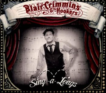 Blair Crimmins & the Hookers - Sing-a-Longs (2013)