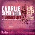Charlie Sepulveda & The Turnaround - Mr. EP: A Tribute to Eddie Palmieri (2017)