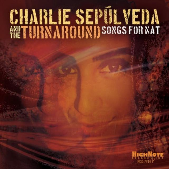 Charlie Sepulveda & The Turnaround - Songs For Nat (2018)