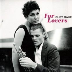 Chet Baker - For Lovers (2018)