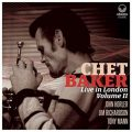 Chet Baker - Live in London Volume II (2018)