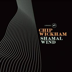 Chip Wickham - Shamal Wind (2018)