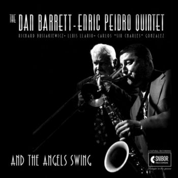 Dan Barrett - And the Angels Swing (2018)