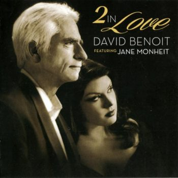 David Benoit ft. Jane Monheit - 2 In Love (2015)