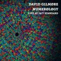 David Gilmore - Numerology: Live At Ja77 Standard (2012)