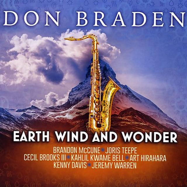 Don Braden - Earth Wind And Wonder (2018)