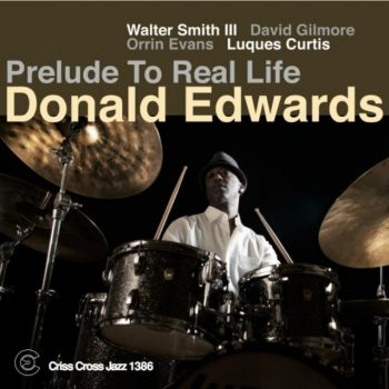 Donald Edwards - Prelude To Real Life (2016)