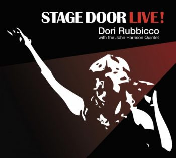 Dori Rubbicco with The John Harrison Quintet - Stage Door Live! (2018)