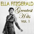 Ella Fitzgerald - Greatest Hits Vol. 1 (2018)