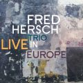 Fred Hersch Trio - Live In Europe (2018)