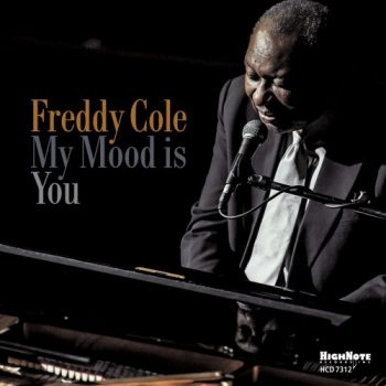 Freddy Cole - My Mood Is You (2018)