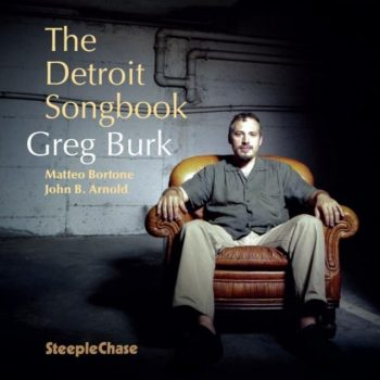 Greg Burk - The Detroit Songbook (2018)