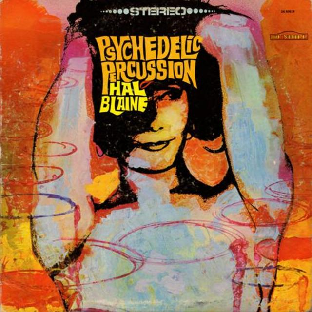 Hal Blaine - Psychedelic Percussion (1967)