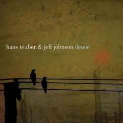 Hans Teuber & Jeff Johnson - Deuce (2018)