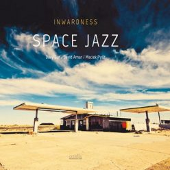 Inwardness - Space Jazz (2018)