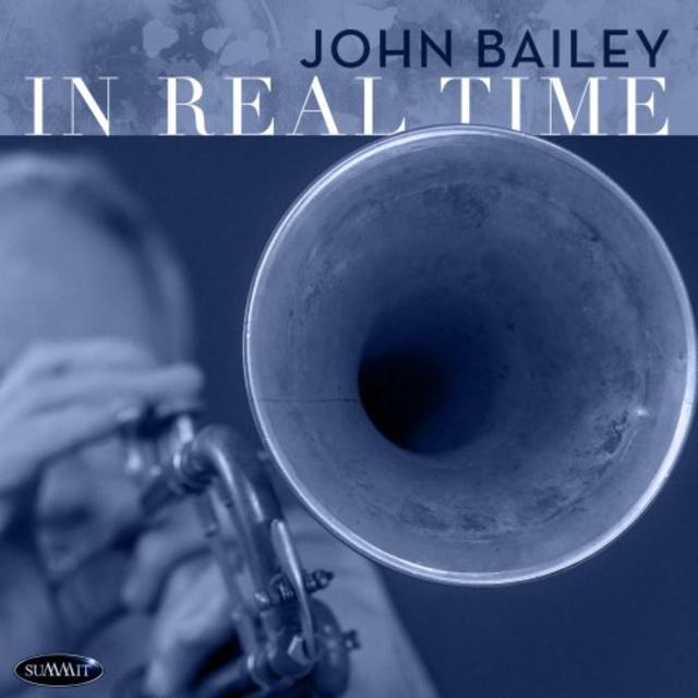 John Bailey - In Real Time (2018)