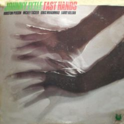 Johnny Lytle - Fast Hands (1980)
