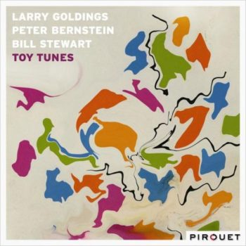 Larry Goldings, Peter Bernstein, Bill Stewart - Toy Tunes (2018)