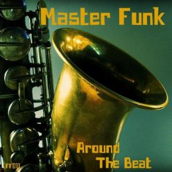 Master Funk - Around The Beat (2018)