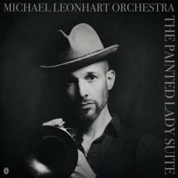 Michael Leonhart Orchestra - The Painted Lady Suite (2018)