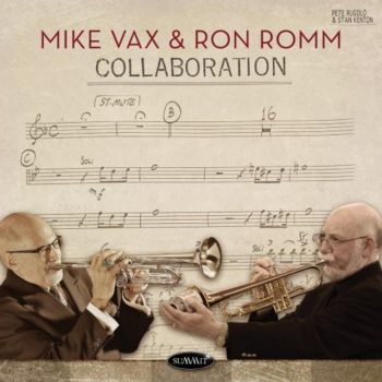 Mike Vax, Ron Romm - Collaboration (2018)
