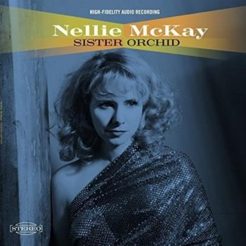 Nellie McKay - Sister Orchid (2018)