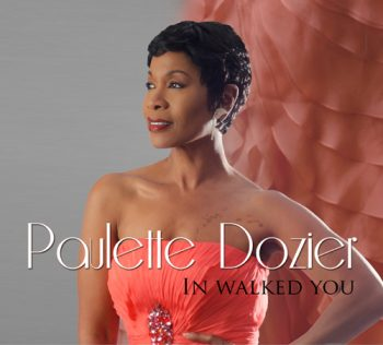 Paulette Dozier - In Walked You (2012)