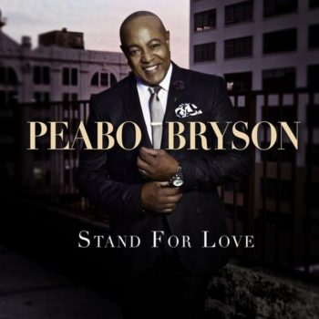 Peabo Bryson - Stand For Love (2018)