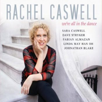 Rachel Caswell - We're All in the Dance (2018)